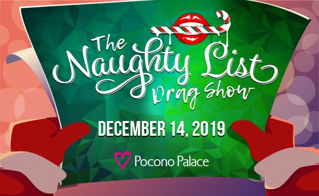 Naughty List Drag Show!